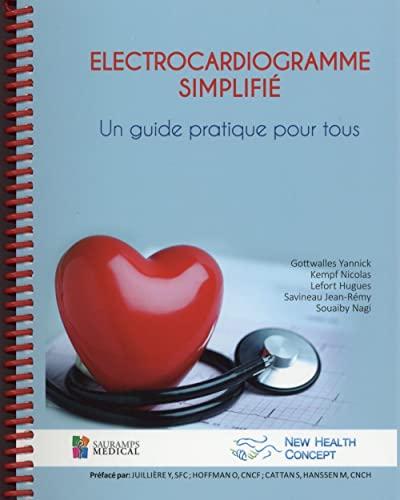 9782840239550: Electrocardiogramme simplifié : Un guide pratique pour tous