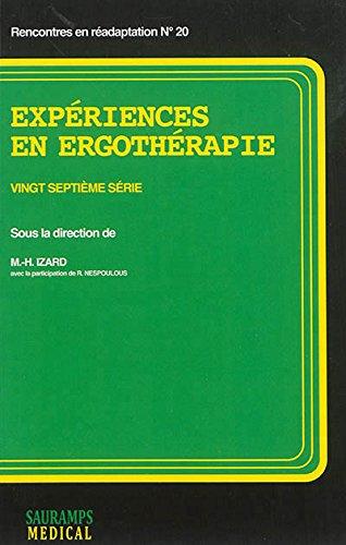 Expériences en ergothérapie : Vingt-septième série: Richard Nespoulos