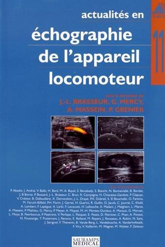 Actualites en echographie de l appareil locomoteur t.11: Audrey Massein, Guillaume Mercy, ...