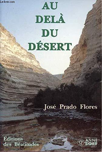 9782840240419: Au-delà du désert