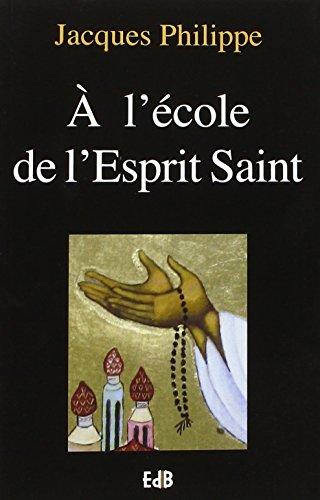 9782840240815: A l'école de l'Esprit Saint