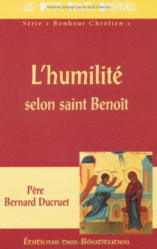 9782840240884: Humilite Selon Saint Benoît (l') (Pneumatheque)