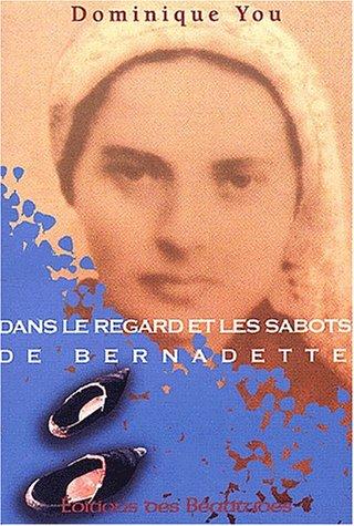 9782840241935: Dans le regard et les sabots de Bernadette
