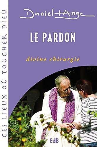 9782840242093: Le pardon divine chirurgie