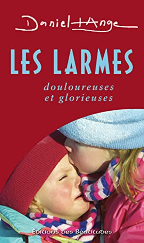 9782840243557: Les larmes (French Edition)