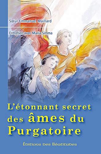 9782840243960: L'etonnant secret des ames du purgatoire. Entretien avec Maria Simma.