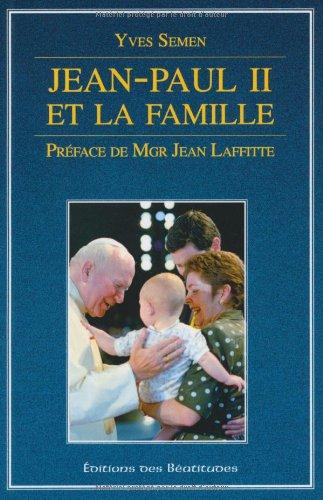 9782840244080: Jean-Paul II et la famille