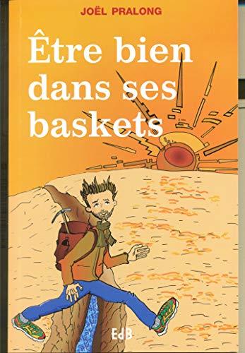 Etre bien dans ses baskets: Joël Pralong