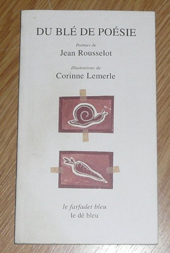 9782840310679: Du blé de poésie (Le farfadet bleu) (French Edition)