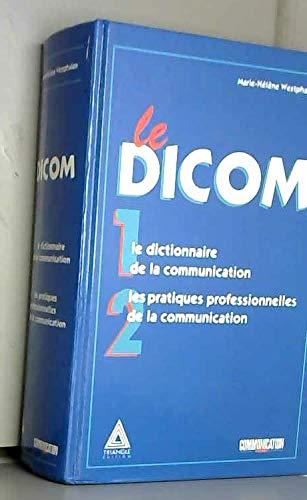 Le dicom : Le dictionnaire de la: M.H. Westphalen