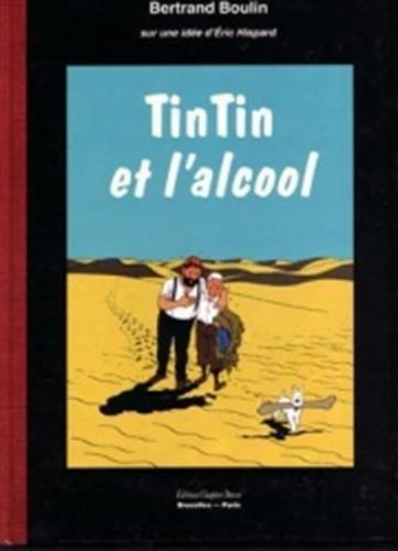 9782840350200: Tintin et l'alcool
