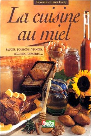 9782840381563: La cuisine au miel