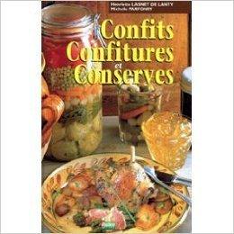 9782840382089: Confits, confitures et conserves