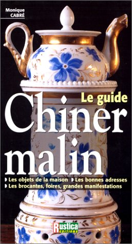 LE GUIDE. CHINER MALIN