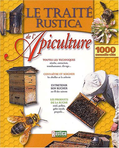 9782840384212: Traité Rustica de l'apiculture