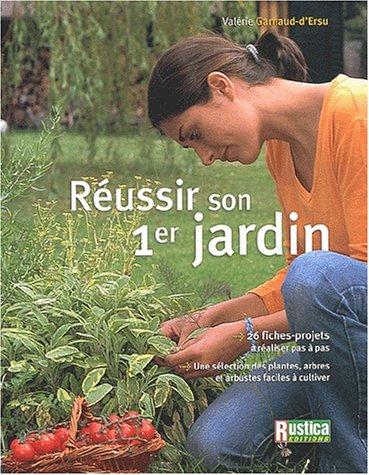 9782840384618: Réussir son premier jardin