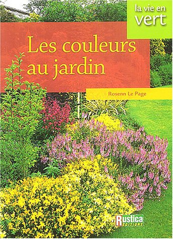 9782840385134: Couleurs au jardin Les