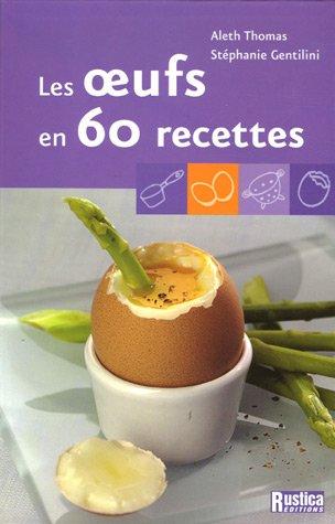9782840386650: Les oeufs en 60 recettes