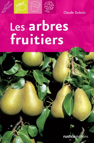9782840386698: Les arbres fruitiers (French Edition)