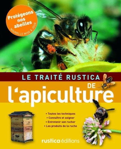 9782840387343: Le traité Rustica de l'apiculture
