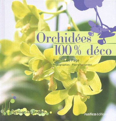 9782840387619: Orchidees 100% deco (French Edition)