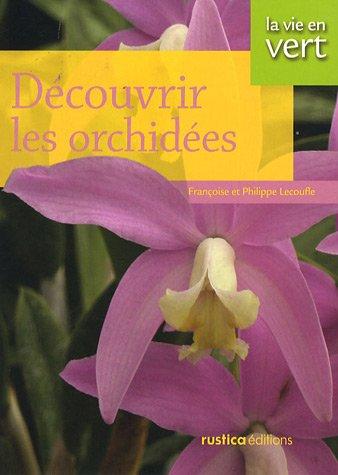 9782840387732: Découvrir les orchidées