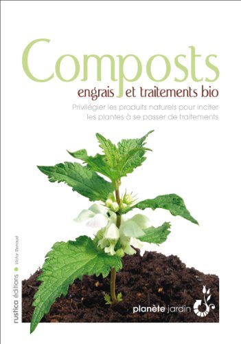 9782840388449: Composts, engrais et traitements bio