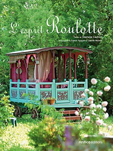 9782840389019: L'esprit Roulotte