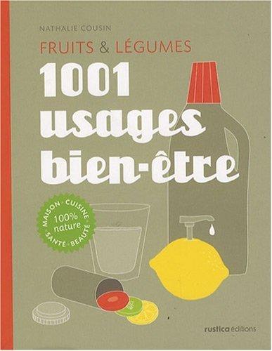 9782840389354: Fruits & légumes : 1001 usages bien-être