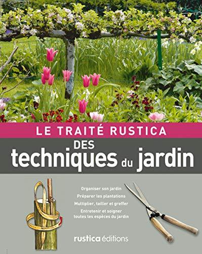 9782840389613: le traité des techniques du jardin
