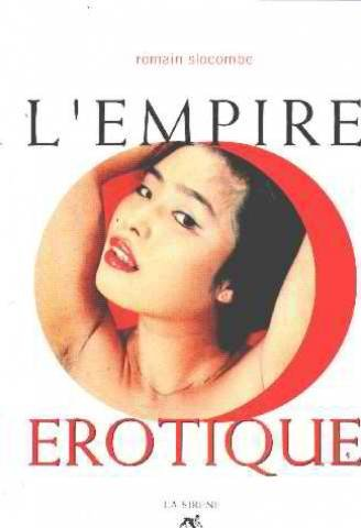 L'empire Erotique: Slocombe, Romain