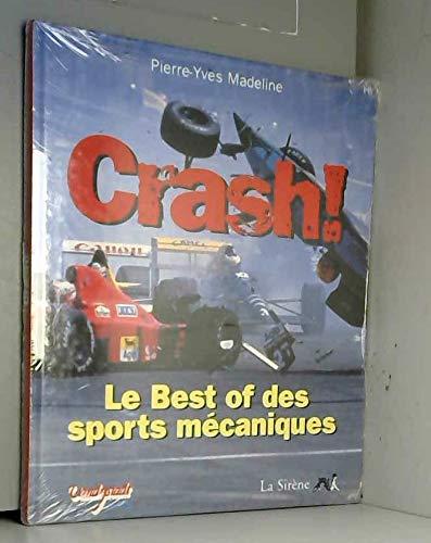 9782840451297: Crash ! : Le best of des sports mécaniques