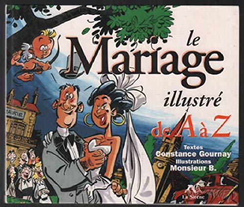 9782840451556: Le mariage illustré de A à Z