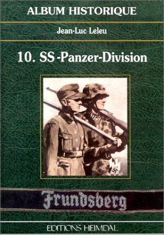 9782840481256: 10 Ss Panzer-Division Frundsberg (Album Historique)