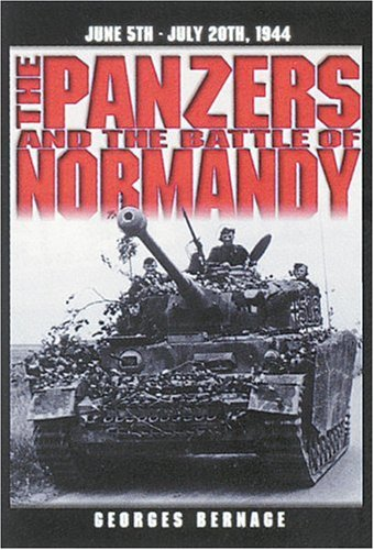 9782840481355: The Panzers and the Battle of Normandy: 5 June to 20 July 1944
