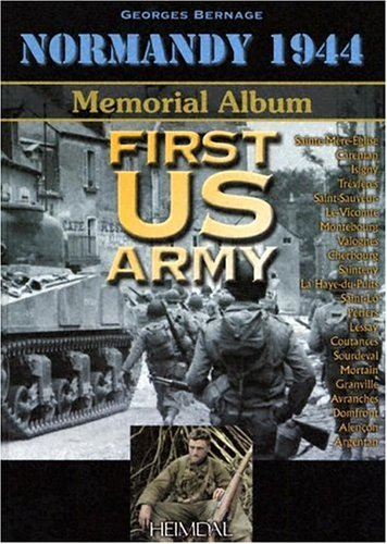 Normandy 1944: 1st US Army: Georges Bernage, Dom Francois