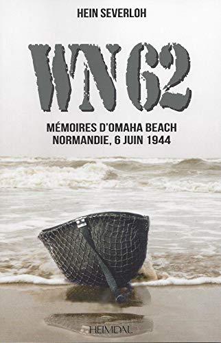 9782840481959: WN62 : Mémoires d'Omaha Beach, Normandie, 6 juin 1944