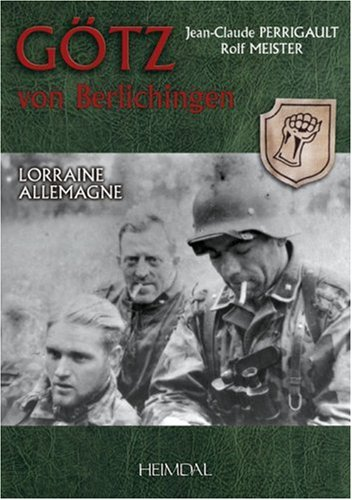 9782840481997: 2: Götz von Berlichingen: Lorraine Allemagne (English, French and German Edition)