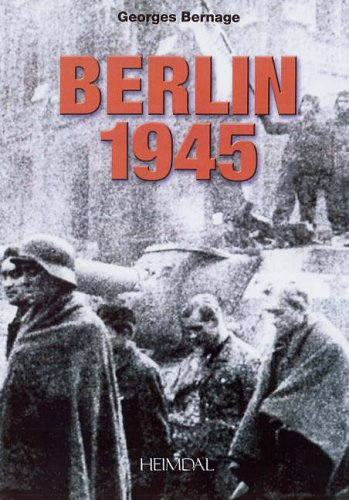 Berlin, 1945 (2840482010) by Bernage, Georges