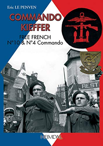 9782840482024: Commando Kieffer : Free French n° 10 & n° 4 commando