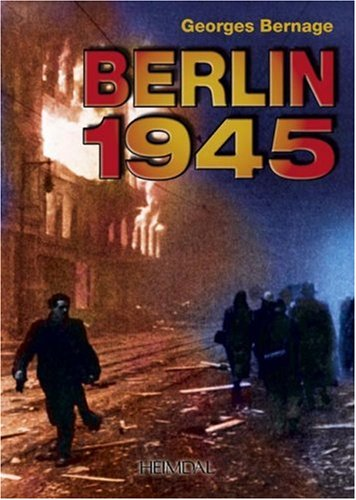 9782840482062: Berlin 1945 (french Text)