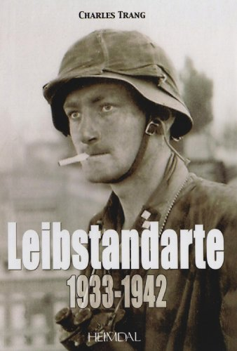 9782840482314: Leibstandarte, Tome 1: 1933 - 1942 (French language) (French Edition)