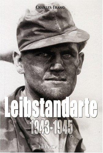 9782840482321: Leibstandarte: 1943/45 v.2