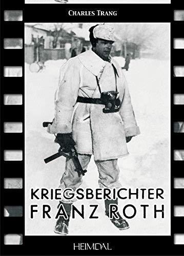 Kriegsberichter Franz Roth: Trang Charles