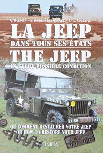 9782840482369: La Jeep dans tous ses états : Ou comment restaurer votre Jeep, édition bilingue français-anglais