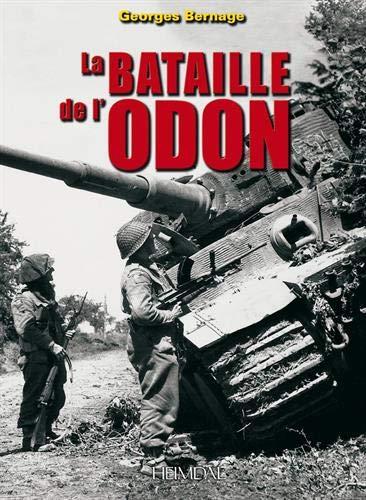 9782840482499: Bataille de l'Odon: Les Ecossais face au II.SS-Pz-Korps (French Edition)