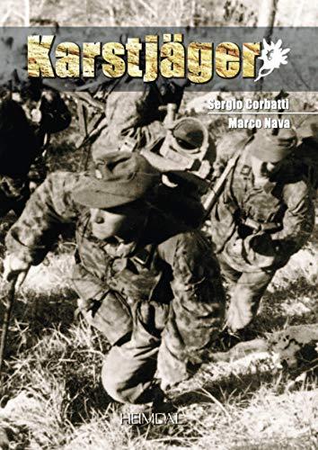 9782840482567: Karstjager (1943-1945): Guerilla & Anti Guerrilla in Ozah (1942-1945): Guerrilla and Counter-guerrilla in the OZAC, 1942-1945