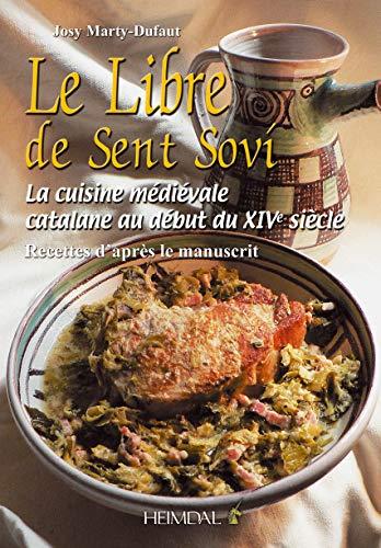 9782840482697: Le Libre De Sent Sovi