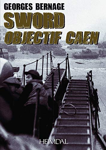 9782840482888: Sword, Objectif Caen (French Edition)