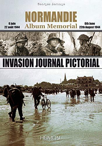 9782840482895: Normandie Album Memorial, Invasion Journal Pictorial: 6 Juin 22 Aout 1944 / 6th June 22th August 1944 (Album mémorial)